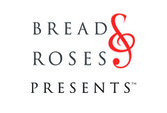 Bread & Roses Presents